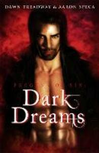 Dark Dreams: Harperimpulse Paranormal Romance - Dawn Treadway,Aaron Speca - cover