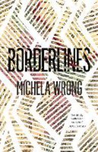 Foto Cover di Borderlines, Ebook inglese di Michela Wrong, edito da HarperCollins Publishers