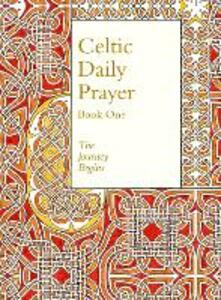 Celtic Daily Prayer: Book One: The Journey Begins (Northumbria Community) - Northumbria Community - cover