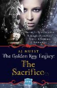 Ebook in inglese Sacrifice: HarperImpulse Fantasy Romance (A Serial Novella) (The Golden Key Legacy, Book 2) Nuest, AJ