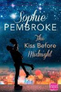 Foto Cover di The Kiss Before Midnight, Ebook inglese di Sophie Pembroke, edito da HarperCollins Publishers