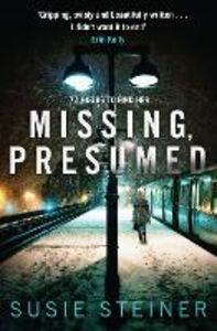Foto Cover di Missing, Presumed, Ebook inglese di Susie Steiner, edito da HarperCollins Publishers