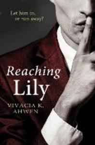 Ebook in inglese Reaching Lily Vivacia K Ahwen