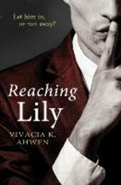 Reaching Lily