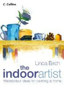 Foto Cover di The Indoor Artist, Ebook inglese di Linda Birch, edito da HarperCollins Publishers