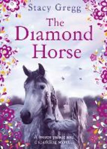 Ebook in inglese The Diamond Horse Gregg, Stacy