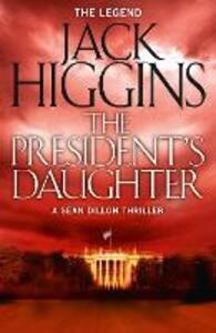 The President's Daughter - Jack Higgins - cover