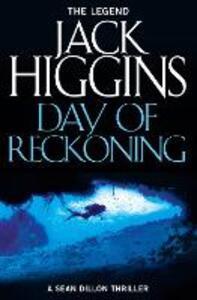 Day of Reckoning - Jack Higgins - cover