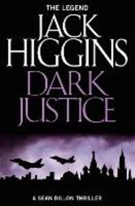Dark Justice - Jack Higgins - cover