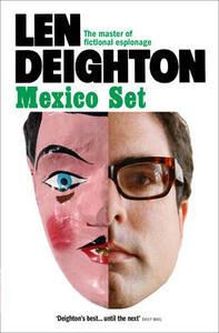 Mexico Set - Len Deighton - cover