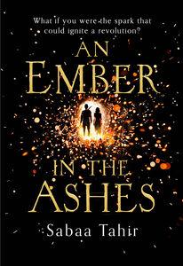 Foto Cover di An Ember in the Ashes, Ebook inglese di Sabaa Tahir, edito da HarperCollins Publishers