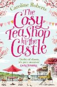 Ebook in inglese The Cosy Teashop in the Castle Roberts, Caroline