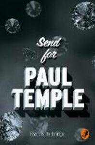 Foto Cover di Send for Paul Temple, Ebook inglese di Francis Durbridge, edito da HarperCollins Publishers