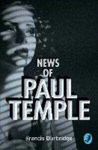 Foto Cover di News of Paul Temple, Ebook inglese di Francis Durbridge, edito da HarperCollins Publishers