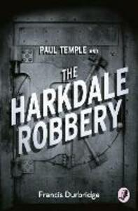 Paul Temple and the Harkdale Robbery - Francis Durbridge - cover