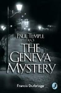Paul Temple and the Geneva Mystery - Francis Durbridge - cover