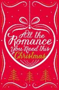 Ebook in inglese All the Romance You Need This Christmas: 5-Book Festive Collection Betham, Michelle , Hill, Georgia , Hulsman, Lynn Marie , Pembroke, Sophie