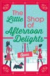 The Little Shop of Afternoon Delights