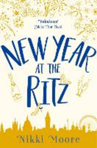 Ebook in inglese New Year at the Ritz (A Short Story): Love London Series Moore, Nikki