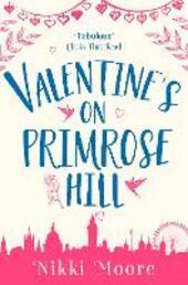 Valentine's on Primrose Hill (A Short Story): Love London Series