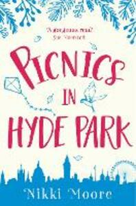 Picnics in Hyde Park - Nikki Moore - cover