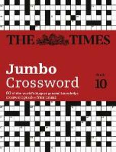 The Times 2 Jumbo Crossword Book 10: 60 World-Famous Crossword Puzzles from the Times2 - cover