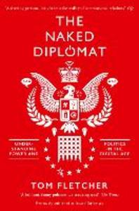 Ebook in inglese Naked Diplomacy Fletcher, Tom