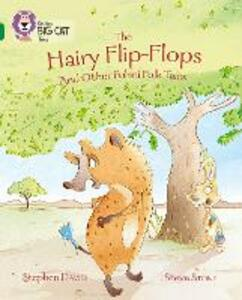 The Hairy Flip-Flops and other Fulani Folk Tales: Band 15/Emerald - Stephen Davies - cover