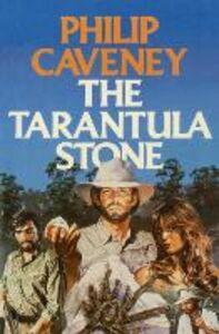 Foto Cover di The Tarantula Stone, Ebook inglese di Philip Caveney, edito da HarperCollins Publishers