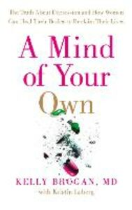 Ebook in inglese A Mind of Your Own Brogan, Dr Kelly
