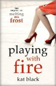 Ebook in inglese Playing With Fire Black, Kat