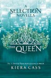 Ebook in inglese Queen (The Selection) Cass, Kiera
