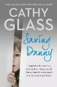 Saving Danny - Cathy Glass - cover