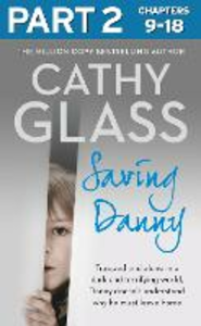 Ebook in inglese Saving Danny: Part 2 of 3 Glass, Cathy