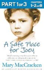 Foto Cover di Safe Place for Joey: Part 1 of 3, Ebook inglese di Mary MacCracken, edito da HarperCollins Publishers