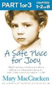 Safe Place for Joey: Part 1 of 3