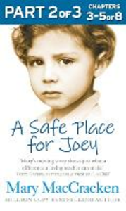 Ebook in inglese Safe Place for Joey: Part 2 of 3 MacCracken, Mary