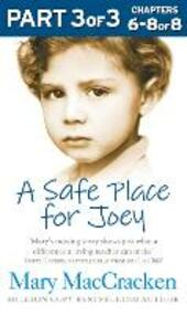 Safe Place for Joey: Part 3 of 3