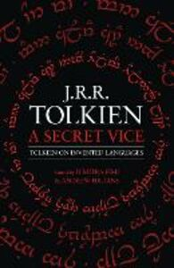 Ebook in inglese A Secret Vice Tolkien, J. R. R.