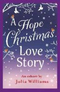 Ebook in inglese Hope Christmas Love Story Williams, Julia