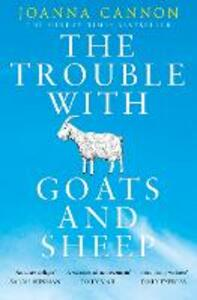 The Trouble with Goats and Sheep - Joanna Cannon - cover