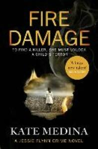 Fire Damage: A Gripping Thriller That Will Keep You Hooked - Kate Medina - cover