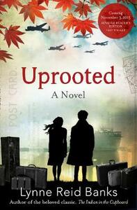 Uprooted - Lynne Reid Banks - cover
