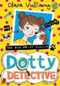Dotty Detective and the Paw Print Puzzle - Clara Vulliamy - cover