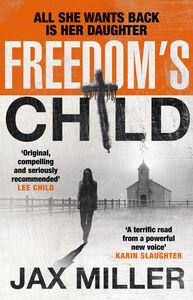 Foto Cover di Freedom's Child, Ebook inglese di Jax Miller, edito da HarperCollins Publishers