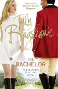 The Bachelor: Racy, Pacy and Very Funny! - Tilly Bagshawe - cover