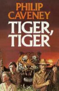 Ebook in inglese Tiger, Tiger Caveney, Philip