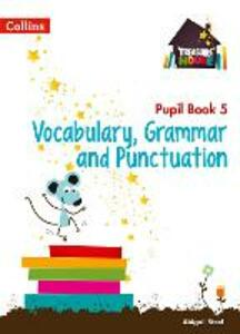 Vocabulary, Grammar and Punctuation Year 5 Pupil Book - Abigail Steel - cover