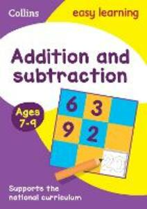 Addition and Subtraction Ages 7-9: New Edition - Collins Easy Learning - cover