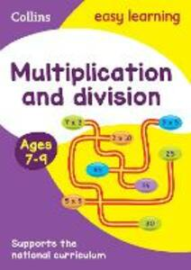 Multiplication and Division Ages 7-9: New Edition - Collins Easy Learning - cover